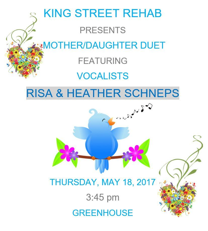 King Street Rehab Presents Risa & Heather Schneps