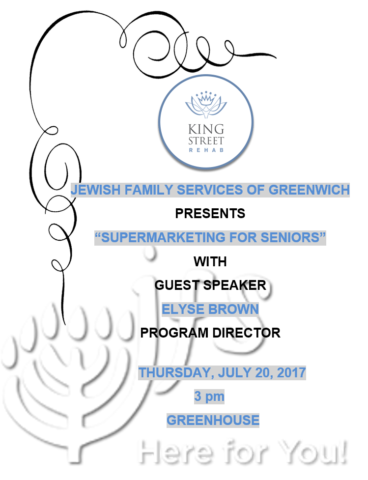 "Jewish Family Services of Greenwich Presents: ""Supermarketing For Seniors"""